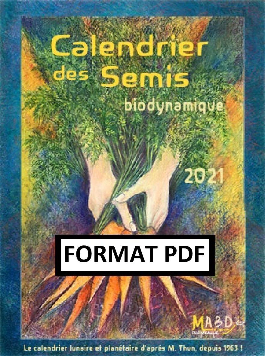 Calendrier des semis biodynamique 2021   format NUMÉRIQUE (PDF